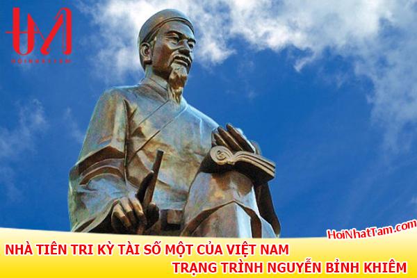 Nha Tien Tri Ky Tai So Mot Viet Nam Trang Trinh Nguyen Binh Khiem1