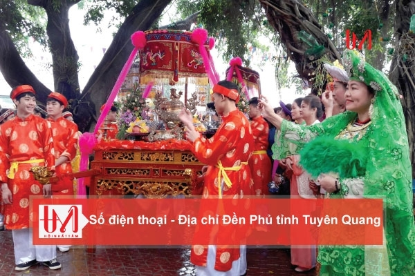 Điện thoại - Địa chỉ các Đền Phủ tỉnh Tuyên Quang